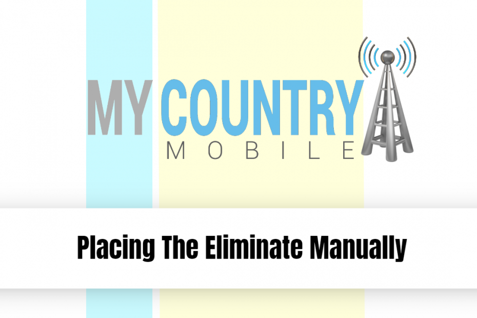 Placing The Eliminate Manually - My Country Mobile